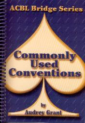 Acbl Bridge Series Commonly Used Conventions - Spade Series By Audrey Grant