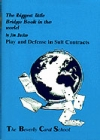 Biggest Little Bridge Book - Play And Defense in Suited Contracts - Jim Becker (Soft Cover No Spine)