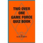Two Over One Game Force Quiz Book by Hardy