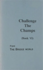 Challenge the Champs ( Book Vi)