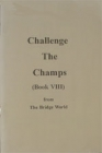 Challenge the Champs ( Book Viii)