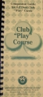 """Club"" Series Play Course by Audrey Grant"