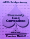 ACBL Bridge Series Commonly Used Conventions Teacher Manial - Spade Series by Audrey Grant