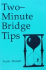 Two-Minute Bridge Tips by Stewart