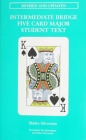 Intermediate Bridge Five Card Major Student Text by Shirley Silverman (Soft Cover No Spine)