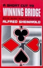 Shortcut to Winning Bridge by Sheinwold