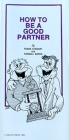 Pamphlet - How to Be a Good Partner - Stewart and Baron