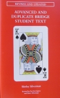 Advanced And Duplicate Bridge Student Text  -Silverman (Soft Cover No Spine)