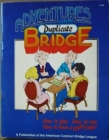 American Contract Bridge League's Adventures in Duplicate Bridge [2002] (Click for Availability)