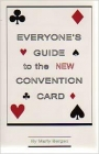Everyone's Guide to the New Convention Card by Marty Bergen