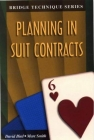 Bridge Technique Series: Planning in Suit Contracts by David Bird and Marc Smith