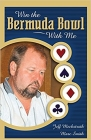 Win the Bermuda Bowl With Me: a Bridge Book by Jeff Meckstroth and Marc Smith