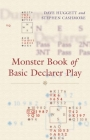 Monster Book Of Basic Declarer Play  By Huggett And Cashmore