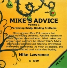 Mike's Advice Volume 1 Perplexing Bridge Bidding Problems for PC and Mac