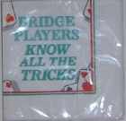 Bridge Players Know All The Tricks - Napkins