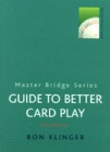 Guide To Better Card Play By Klinger