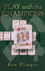 Play With The Champions  By Klinger