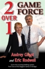 2 Over 1 Game Force by Audrey Grant and Eric Rodwell