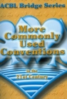 ACBL Bridge Series More Commonly Used Conventions In The 21St Century - w/Bulk Discounts