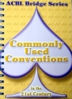 Acbl Bridge Series Commonly Used Conventions In The 21St Century - w/Bulk discounts