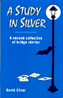 A Study In Silver By  David Silver