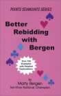 Better Rebidding With Bergen - Marty Bergen