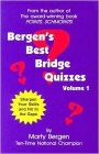 Bergen'S Best Bridge Quizzes Vol 1 - Marty Bergen