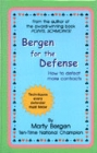 Bergen For The Defense - Marty Bergen