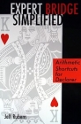 Expert Bridge Simplified Arithmetic Shortcuts for Declarer by Jeff Rubens
