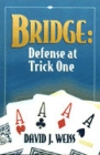 Bridge  Defense At Trick One By Weiss