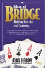 Advanced Bridge Bidding For The 21St Century - Max Hardy