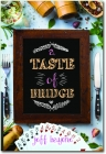 A Taste of Bridge by Jeff Bayone
