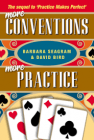 More Conventions More Practice by Barbara Seagram and David Bird