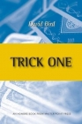Trick One, by David Bird