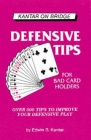 Defensive Tips For Bad Card Holders - Edwin B. Kantar