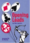 Opening Leads By Mike Lawrence