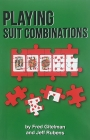 Playing Suit Combinations by Fred Gitelman and Jeff Rubens