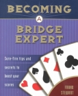 Becoming a Bridge Expert By Frank Stewart