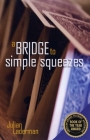 A Bridge to Simple Squeezes Second Edition by Julian Laderman