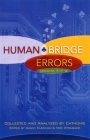 Human Bridge Errors Volume 1 of 2 by Chthonic