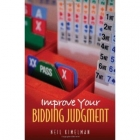 Improve Your Bidding Judgement- Neil Kimelman