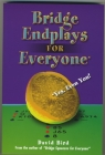 Bridge Book Bridge Endplays For Everyone By David Bird