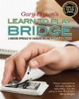 A New Way to Learn Bridge -Gary Brown
