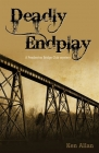 Deadly Endplay Bridge Book By Ken Allan