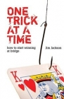 One Trick at a Time by Jim Jackson