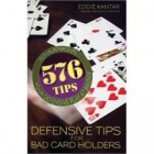 Defensive Tips For Bad Card Holders Soft Cover