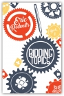 Eric Rodwell's Bidding Topics Bridge Book
